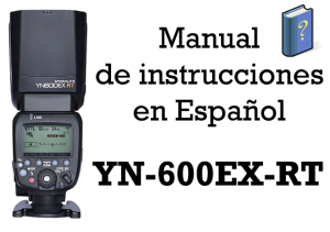Manual Español Yongnuo YN-600EX-RT